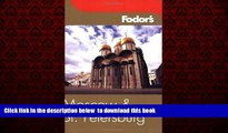 Read books  Fodor s Moscow and St. Petersburg, 6th Edition (Fodor s Gold Guides) BOOOK ONLINE
