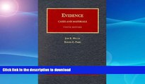 FAVORITE BOOK  Evidence, Cases and Materials: Cases and Materials (University Casebook Series)