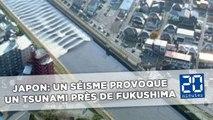 Un fort séisme provoque un tsunami d'un mètre près de la centrale de Fukushima au Japon
