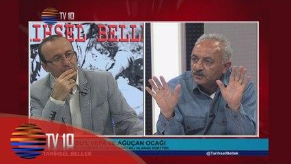 TARİHSEL BELLEK - VELİ BÜYÜKŞAHİN & HAMZA AKSÜT & EBU'L  VEFA VE AĞUÇAN OCAĞI - 1504.2016