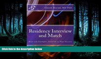 READ THE NEW BOOK Residency Interview and Match: Real-Life Examples Tailored to Your Success READ