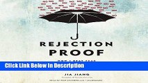 [PDF] Rejection Proof: How I Beat Fear and Became Invincible Through 100 Days of Rejection [PDF]