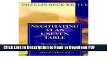 Read Negotiating at an Uneven Table: Developing Moral Courage in Resolving Our Conflicts