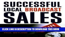 [READ PDF] EPUB Successful Local Broadcast Sales Full Book