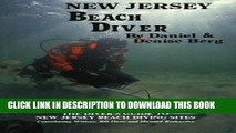 [PDF] FREE New Jersey Beach Diver, The Diver s Guide to New Jersey Beach Diving Sites [Download]