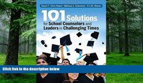 READ FULL  101 Solutions for School Counselors and Leaders in Challenging Times  BOOK ONLINE