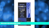 Buy NOW  Personal Empowerment for People of Color: Keys to Success in Higher Education  Premium