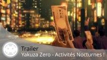 Trailer - Yakuza Zero (Les Activités Nocturnes et Loisirs)