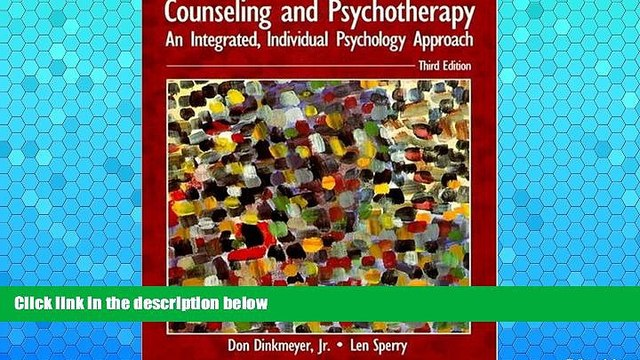 READ NOW  Counseling and Psychotherapy: An Integrated, Individual Psychology Approach (3rd