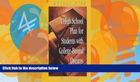 Buy NOW  A High School Plan for Students With College-bound Dreams: Workbook  Premium Ebooks Best