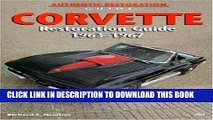 Best Seller Corvette Restoration Guide, 1963-1967 (Motorbooks Workshop) Free Download