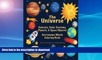 GET PDF  The Universe: Galaxies, Solar Systems, Planets,   Space Objects! Astronomy Words