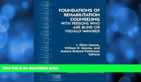 Buy NOW  Foundations of Rehabilitation Counseling with Persons Who Are Blind or Visually Impaired
