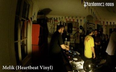 Pardonnez-nous les 24 heures du mix le quinze octobre - Melik (Heartbeat Vinyl) (21h-22h)