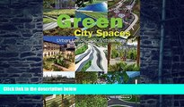 Chris van Uffelen Green City Spaces: Urban Landscape Architecture (Architecture in Focus)  Epub