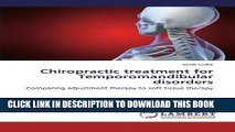 [PDF] Chiropractic treatment for Temporomandibular disorders: Comparing adjustment therapy to soft