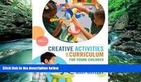 Big Sales  Creative Activities and Curriculum for Young Children (Creative Activities for Young