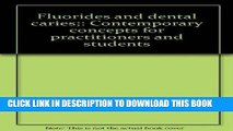 Read Now Fluorides and dental caries;: Contemporary concepts for practitioners and students
