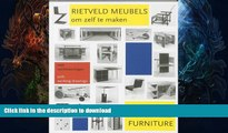 FAVORITE BOOK  How to Construct Rietveld Furniture (Dutch Edition)  GET PDF