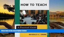 Deals in Books  How to Teach: A Practical Guide for Librarians (Practical Guides for Librarians)