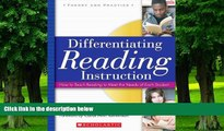 READ FULL  Differentiating Reading Instruction: How to Teach Reading To Meet the Needs of Each