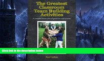 Deals in Books  The Greatest Classroom Team Building Activities: A complete lesson plan of games
