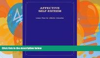 Deals in Books  Affective Self-Esteem: Lesson Plans For Affective Education  Premium Ebooks Best