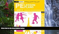 Deals in Books  PE Lesson Plans Year 6: Photocopiable Gymnastic Activities, Dance and Games