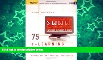 Buy NOW  75 e-Learning Activities: Making Online Learning Interactive  Premium Ebooks Best Seller