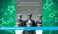 Buy NOW  Reparation and Reconciliation: The Rise and Fall of Integrated Higher Education  Premium