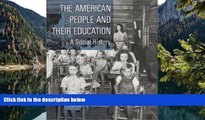 Big Sales  The American People and Their Education: A Social History  Premium Ebooks Online Ebooks