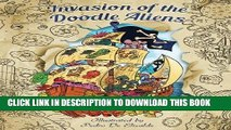 Ebook Invasion of the Doodle Aliens - Adult Coloring Book: Fun and Relaxation with Aliens from