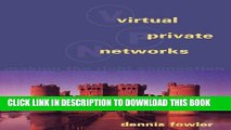 [READ] Online Virtual Private Networks: Making the Right Connection (The Morgan Kaufmann Series in