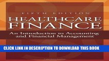 Ebook Healthcare Finance: An Introduction to Accounting and Financial Management, Fifth Edition
