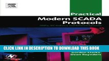 [READ] Ebook Practical Modern SCADA Protocols: DNP3, 60870.5 and Related Systems (IDC Technology