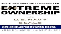 [READ PDF] Kindle Extreme Ownership: How U.S. Navy SEALs Lead and Win Free Book
