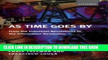 [READ] Online As Time Goes By: From the Industrial Revolutions to the Information Revolution Free