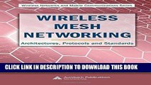 [READ] Ebook Wireless Mesh Networking: Architectures, Protocols and Standards (Wireless Networks