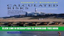 Ebook Calculated Risks: The Toxicity and Human Health Risks of Chemicals in our Environment Free