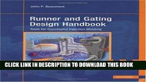 [READ] Online Runner and Gating Design Handbook: Tools for Successful Injection Molding Free