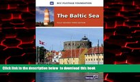 Read books  The Baltic Sea: Germany, Denmark, Sweden, Finland, Russia, Poland, Kaliningrad,