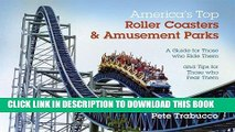 Best Seller America s Top Roller Coasters and Amusement Parks Free Read