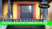 Best Seller Opening Doors: In Vancouver s East End: Strathcona Free Read
