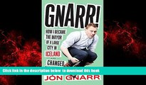 Best books  Gnarr! How I Became the Mayor of a Large City in Iceland and Changed the World BOOK