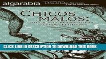 Best Seller Chicos malos: Villanos, monstruos y almas perdidas (Coleccion Algarabia) (Spanish