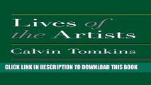 Ebook Lives of the Artists: Portraits of Ten Artists Whose Work and Lifestyles Embody the Future