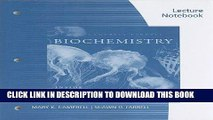 [PDF] Download Lecture Notebook for Campbell/Farrell s Biochemistry, 7th Full Epub
