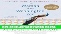 Ebook The Woman at the Washington Zoo: Writings on Politics, Family, and Fate Free Read