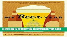 Ebook My Beer Year: Adventures with Hop Farmers, Craft Brewers, Chefs, Beer Sommeliers, and