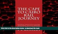 Best books  The Cape to Cairo Rail Journey: overseas rail adventures (Railway adventures and
